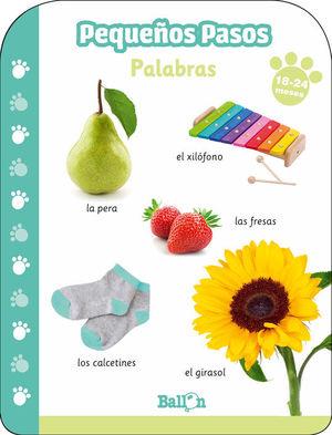 PEQUEÑOS PASOS -PALABRAS 18-24 MESES