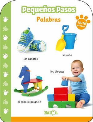 PEQUEÑOS PASOS - PALABRAS (12-18 MESES)