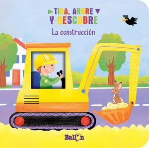 TIRA, ABRE Y DESCUBRE - LA CONSTRUCCIÓN