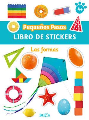PEQUEÑOS PASOS. LIBRO DE STICKERS  - LAS FORMAS