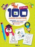 100 JUEGOS DIVERTIDOS - 3-5 AÑOS