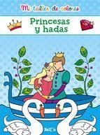 MI TALLER DE COLORES - PRINCESAS Y HADAS