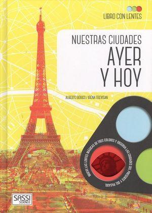 NUESTRAS CIUDADES DE AYER Y HOY