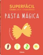 SUPERFACIL: PASTA MAGICA