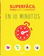 SUPERFACIL: EN 10 MINUTOS