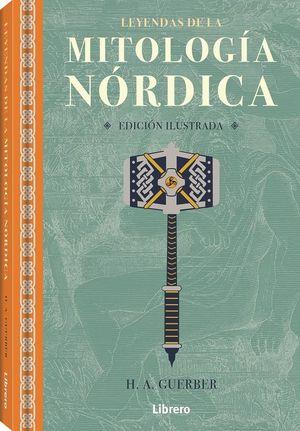 LEYENDAS DE LA MITOLOGIA NORDICA (ILUSTRADO)