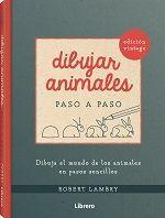 DIBUJAR ANIMALES PASO A PASO (EDICION VINTAGE)