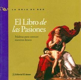 LIBRO DE LAS PASIONES, EL
