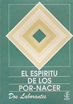 EL ESPIRITU DE LOS POR-NACER