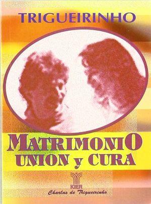 MATRIMONIO UNIÓN Y CURA