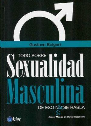 TODO SOBRE SEXUALIDAD MASCULINA