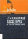 50 HERRAMIENTAS DE RECURSOS HUMANOS,LAS