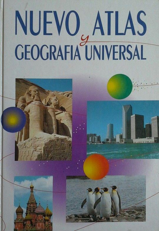 NUEVO ATLAS Y GEOGRAFIA UNIVERSAL