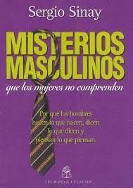 MISTERIOS MASCULINOS QUE LAS MUJERES NO COMPRENDEN