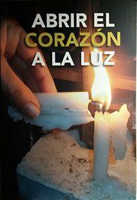 ABRIR EL CORAZON A LA LUZ
