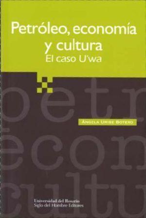 PETROLEO ECONOMIA Y CULTURA