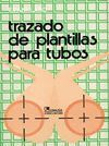 TRAZADO DE PLANTILLAS PARA TUBOS