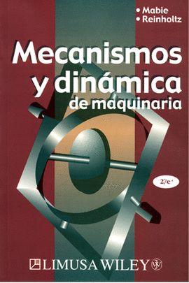 MECANISMOS Y DINÁMICA DE MAQUINARIA