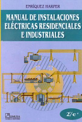 MANUAL INSTALACIONES ELECTRICAS RESIDENCIALES