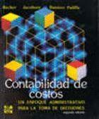 CONTABILIDAD DE COSTOS. UN ENFOQUE ADMINISTRATIVO PARA TOMA