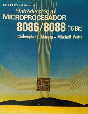 MICROPROCESADOR 8086/8088 (16 BIT), INTRODUCCION