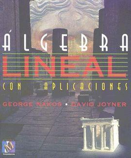ALGEBRA LINEAL CON APLICACIONES       *** THOMSON ***