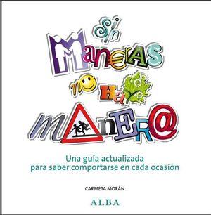 SIN MANERAS NO HAY MANERA