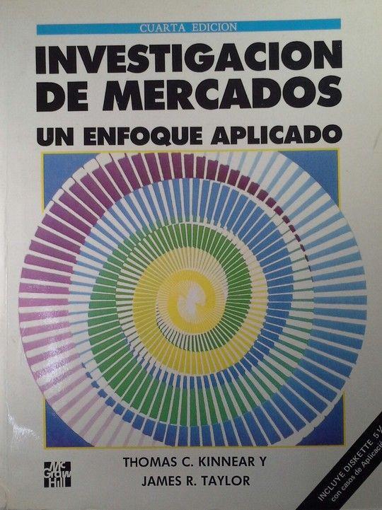 INVESTIGACION DE MERCADOS. UN ENFOQUE APLICADO. 4 EDICION