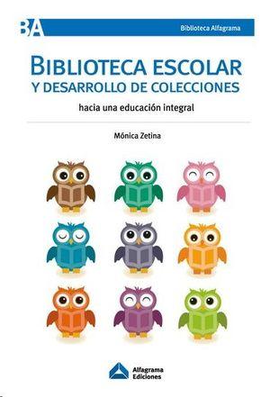 BIBLIOTECA ESCOLAR Y DESARROLLO DE COLECCIONES