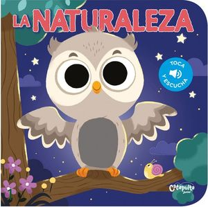 LA NATURALEZA (TOCA Y ESCUCHA)