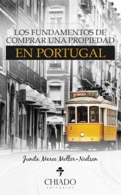 FUNDAMENTOS DE COMPRAR UNA PROPIEDAD EN PORTUGAL