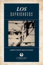 LOS CAPRICHOSOS