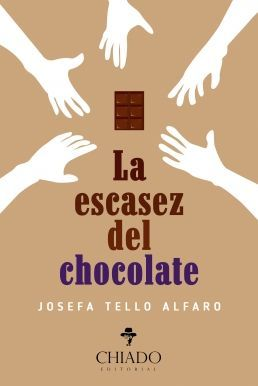 LA ESCASEZ DEL CHOCOLATE