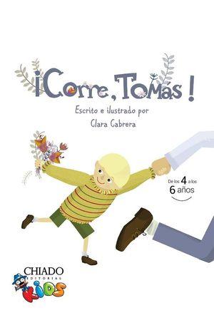 CORRE, TOMAS!