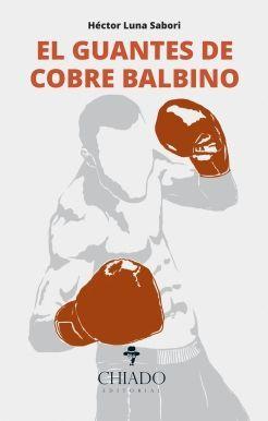 EL GUANTES DE COBRE BALBINO