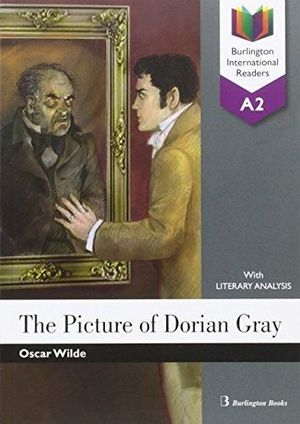 THE PICTURE OF DORIAN GRAY (BURLINGTON INTERNATIONAL READERS A2)
