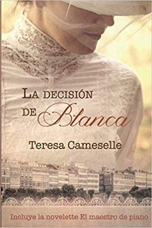 LA DECISION DE BLANCA